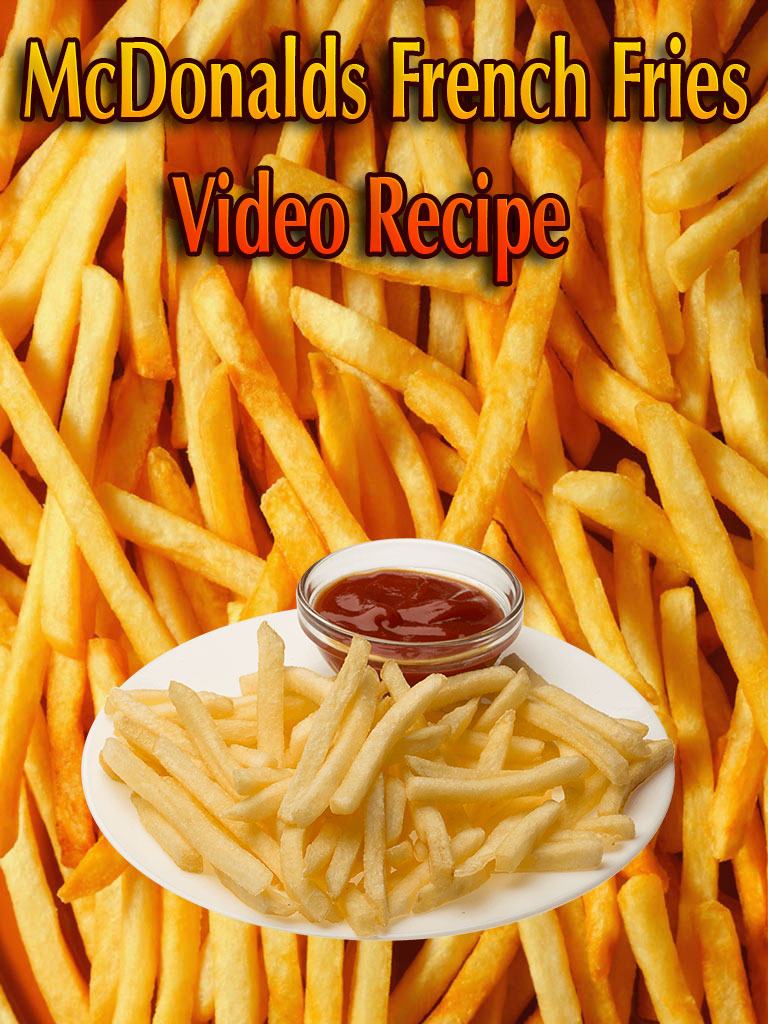 McDonalds French Fries – Video Recipe