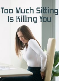 Too Much Sitting Is Killing You
