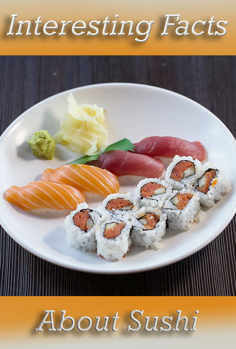 Interesting Facts About Sushi
