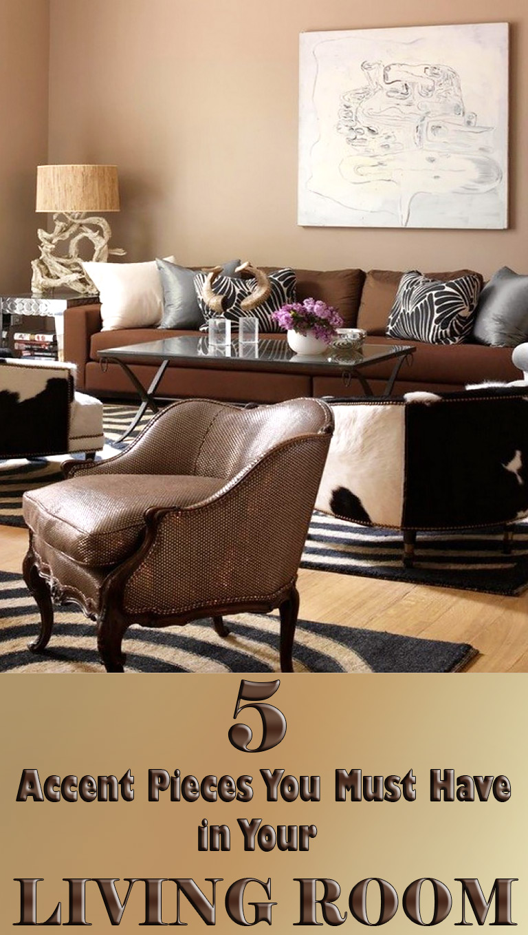 Living Room 5 Accent Pieces You Must Have