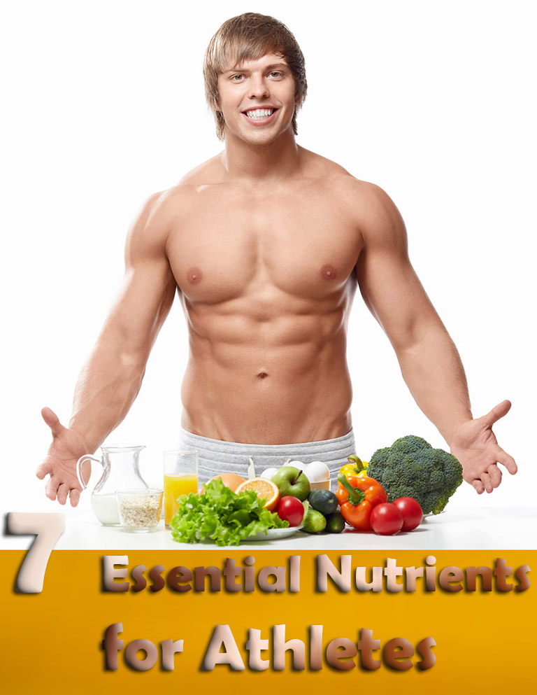 7 Essential Nutrients for Athletes