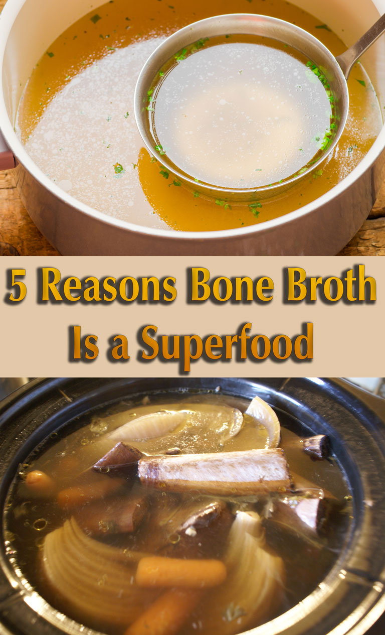 5 Reasons Bone Broth Is a Superfood