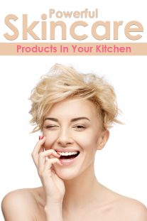 Powerful Skincare Products In Your Kitchen