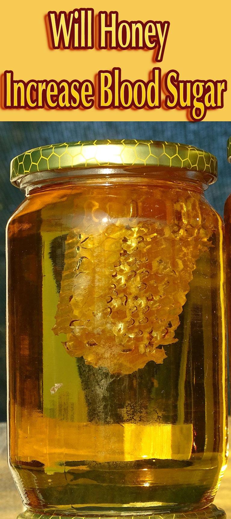 Will Honey Increase Blood Sugar?