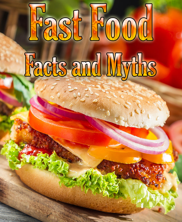 Fast Food - Facts and Myths