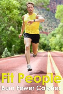 Fit People Burn Fewer Calories?
