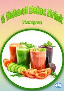 Five Natural Detox Drink Recipes