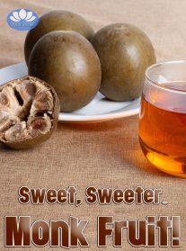 Sweet, Sweeter...Monk Fruit!