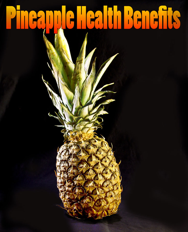 Pineapple Health Benefits