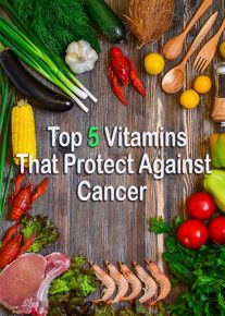 Top 5 Vitamins That Protect Against Cancer