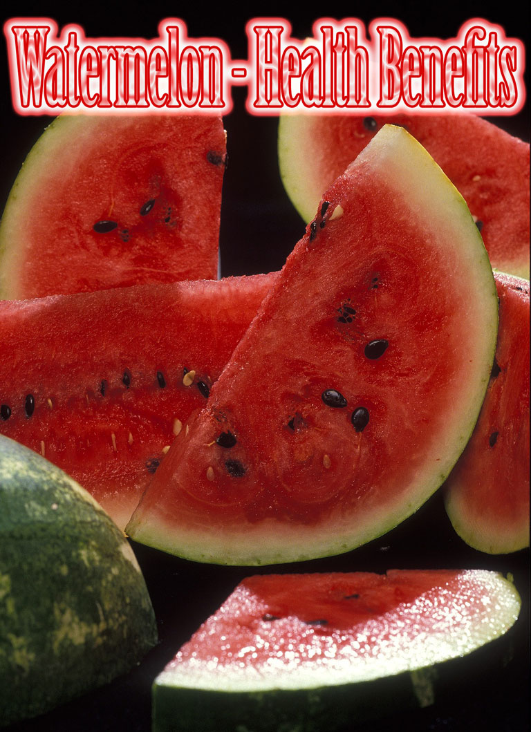 Watermelon - Health Benefits