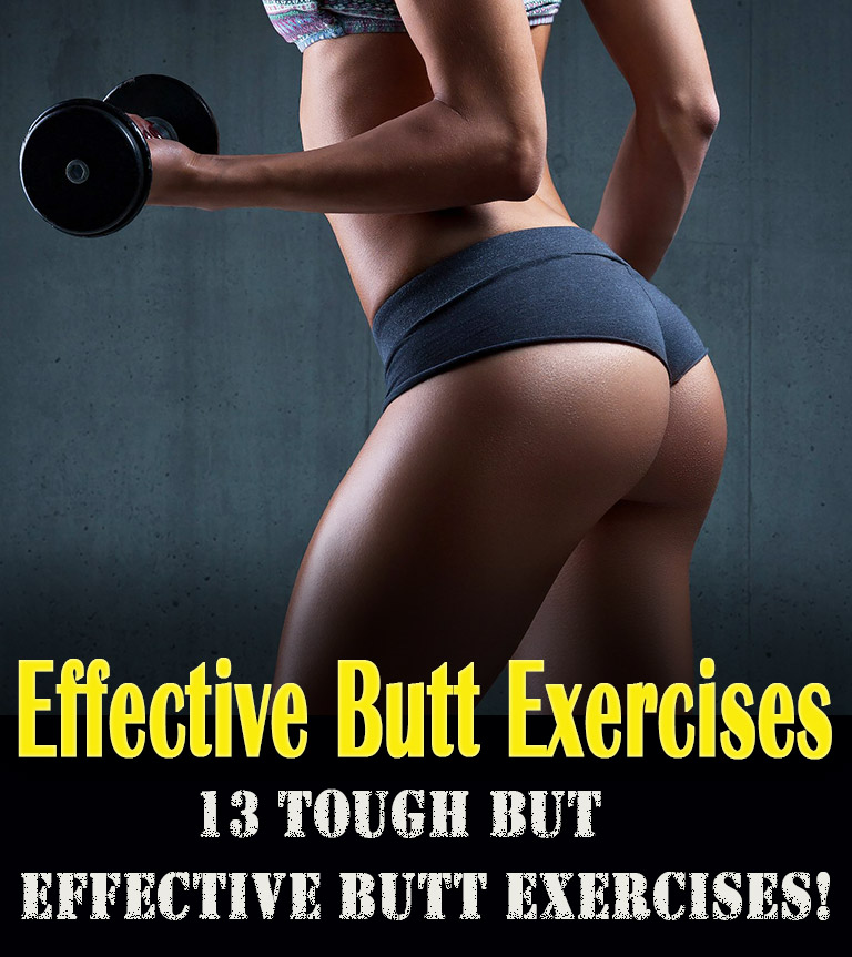 13 Tough But Effective Butt Exercises