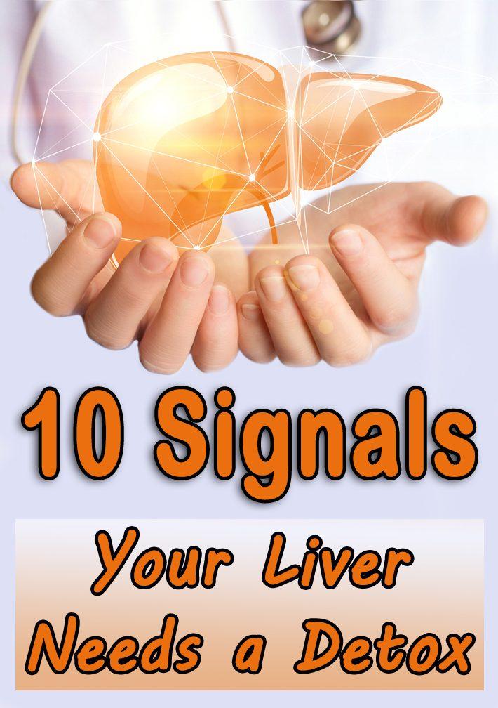 10 Signals Your Liver Needs a Detox