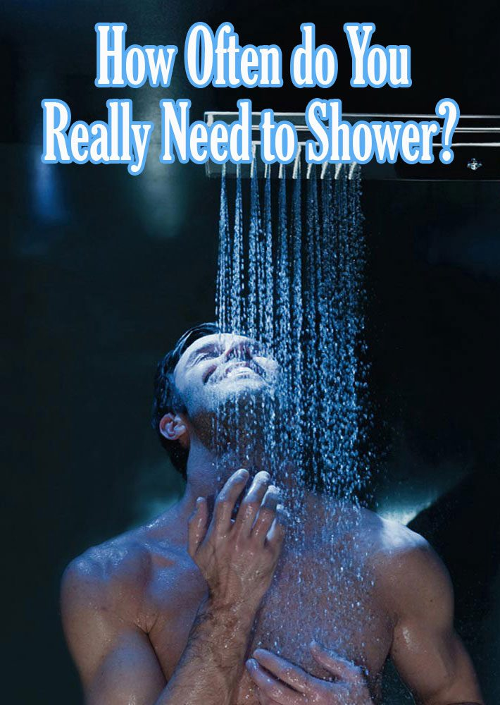 How Often do You Really Need to Shower?