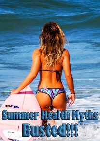 6 Common Summer Health Myths Busted Once & For All