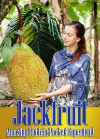 Jackfruit -Amazing Protein-Packed Superfruit