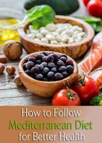 How to Follow Mediterranean Diet for Better Health