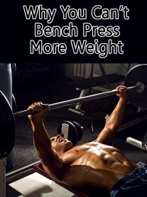 Why You Cant Bench Press More Weight
