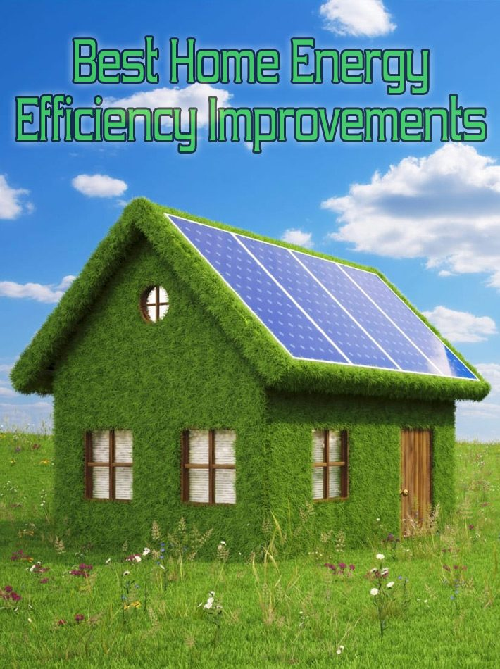 Best Home Energy Efficiency Improvements