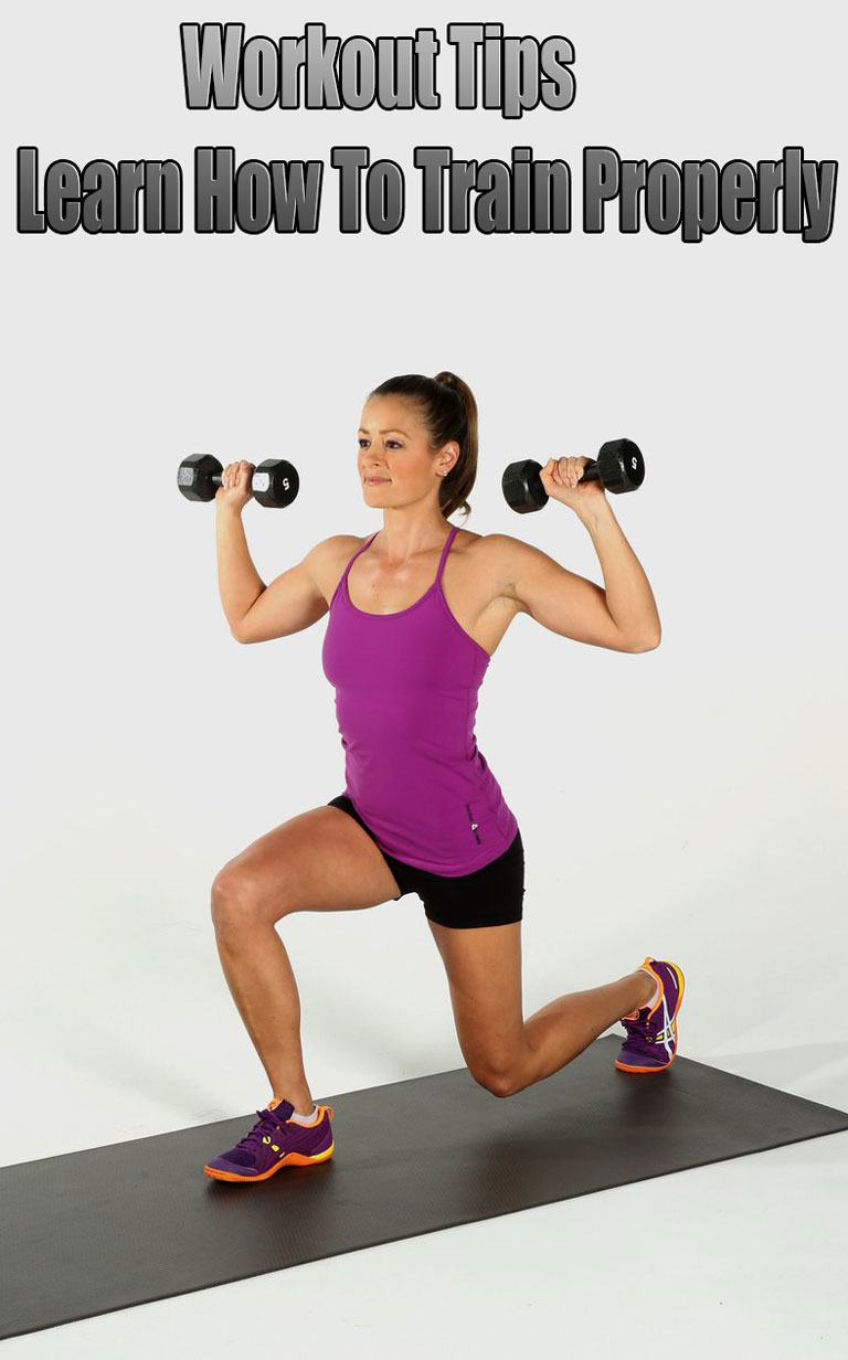 Workout Tips - Learn How To Train Properly