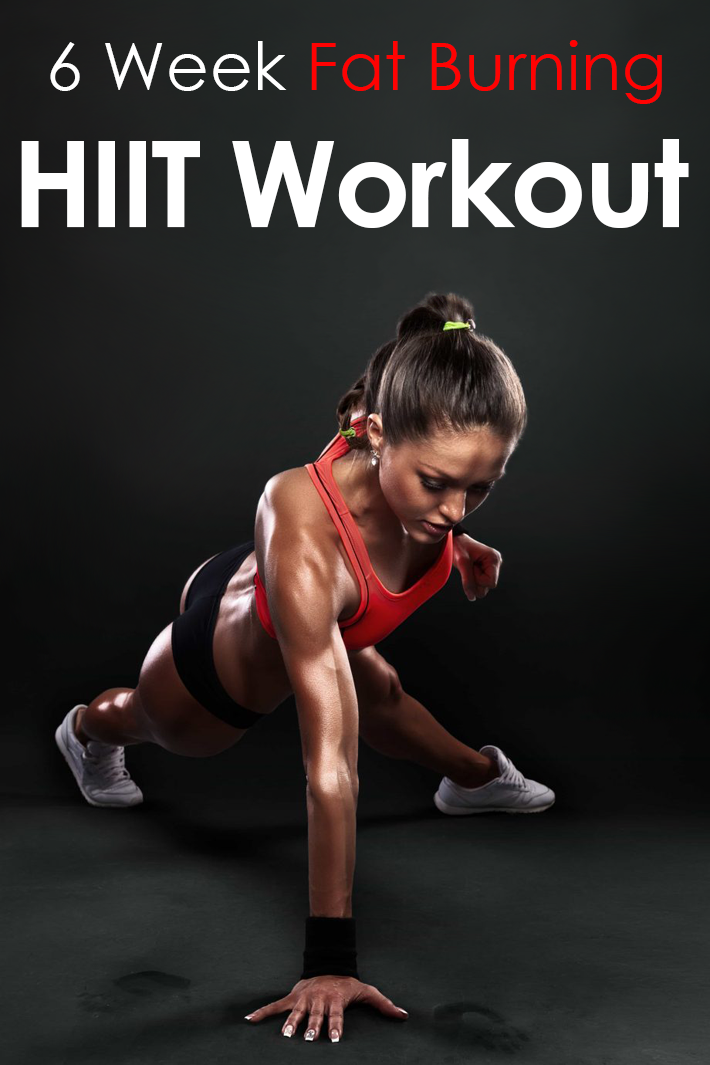6-Week Fat Burning HIIT Workout