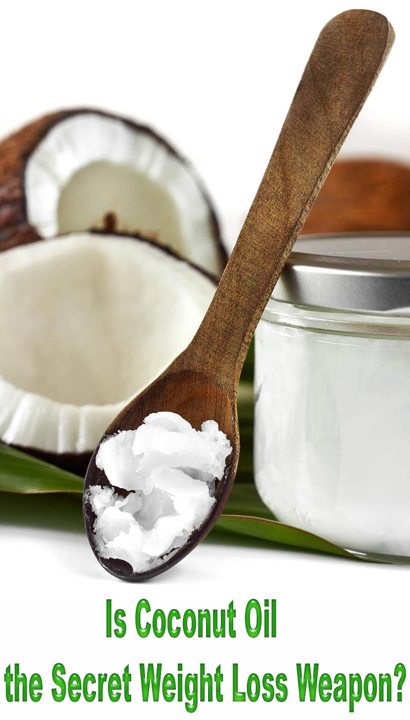 Is Coconut Oil the Secret Weight Loss Weapon?