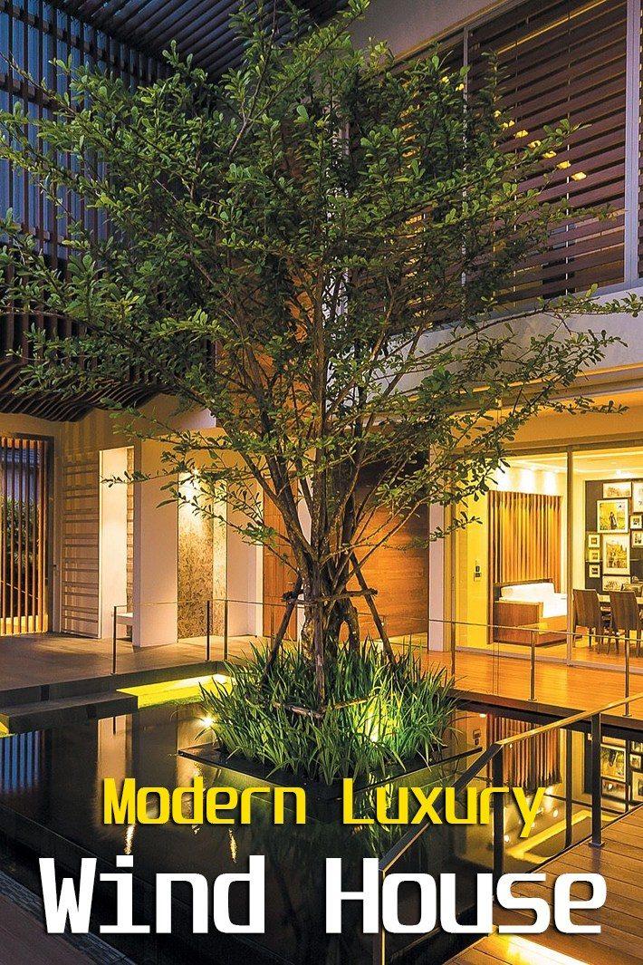 Modern Luxury – Wind House by Openspace Design