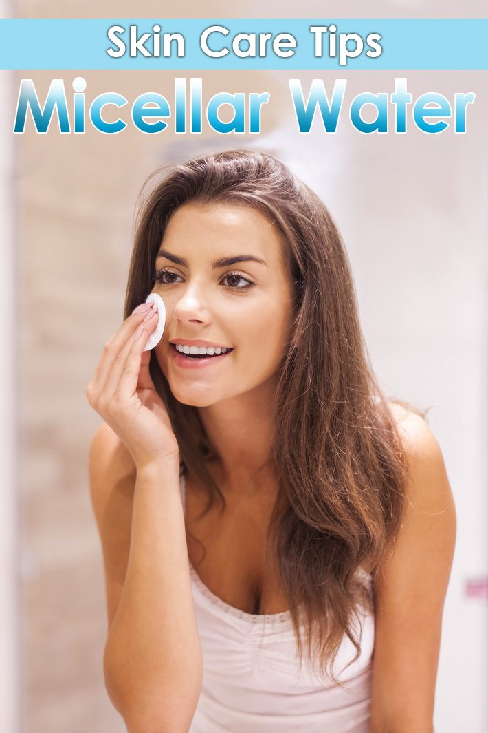 Skin Care – What is Micellar Water?