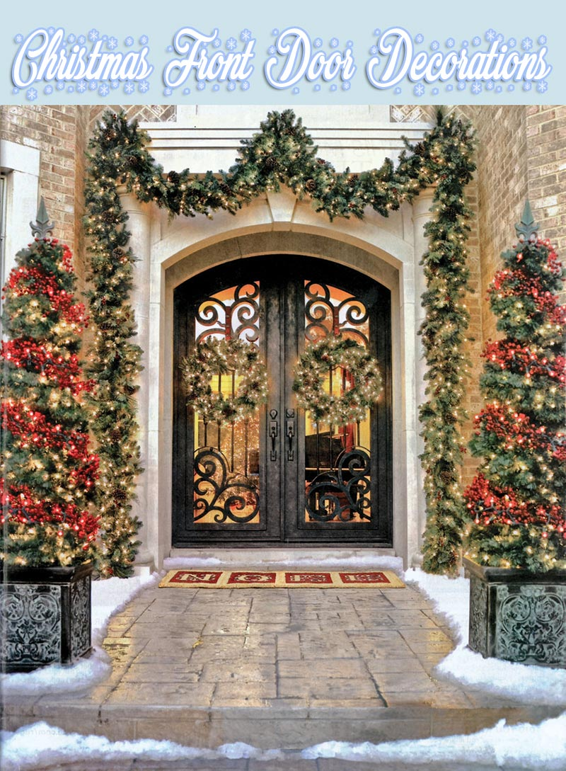 Quiet corner christmas front door decorations quiet corner for House of decor