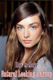 How to Make Natural Looking Makeup