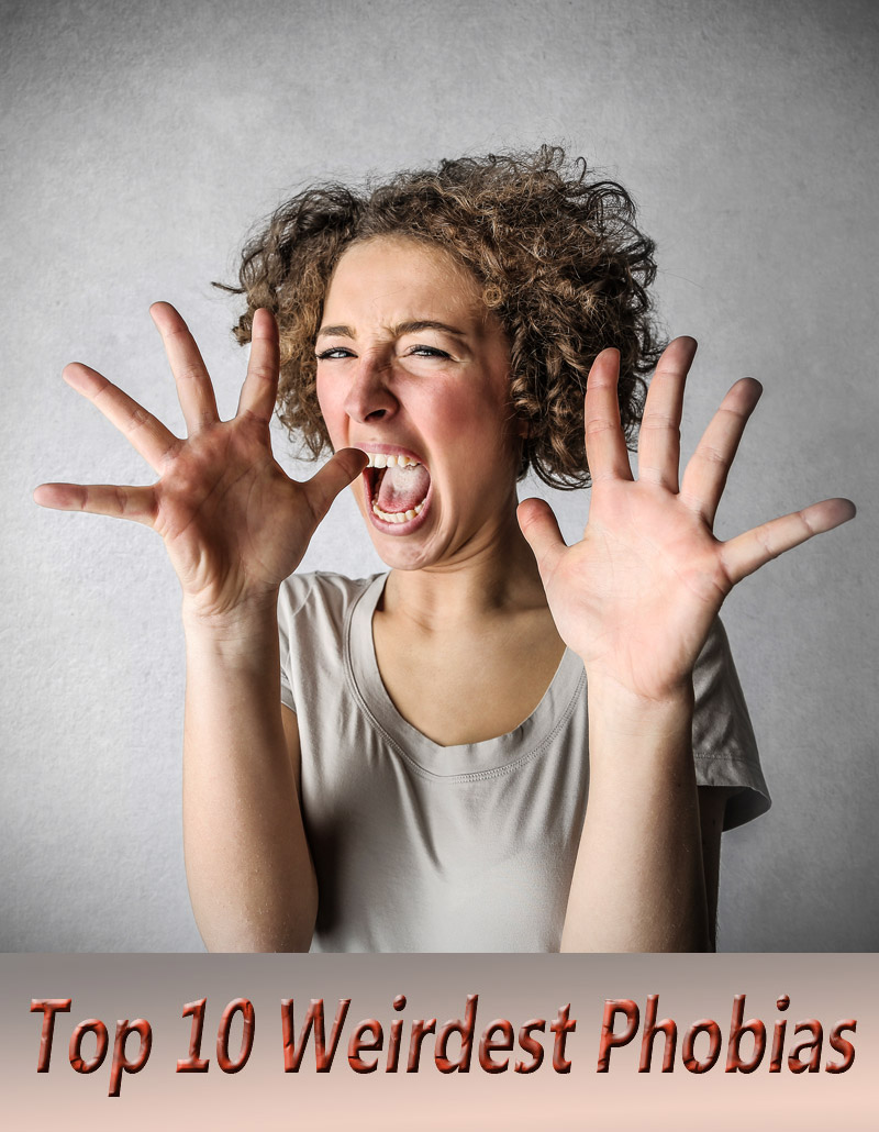 List of Top 10 Weirdest Phobias