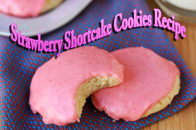 Strawberry Shortcake Cookies Recipe