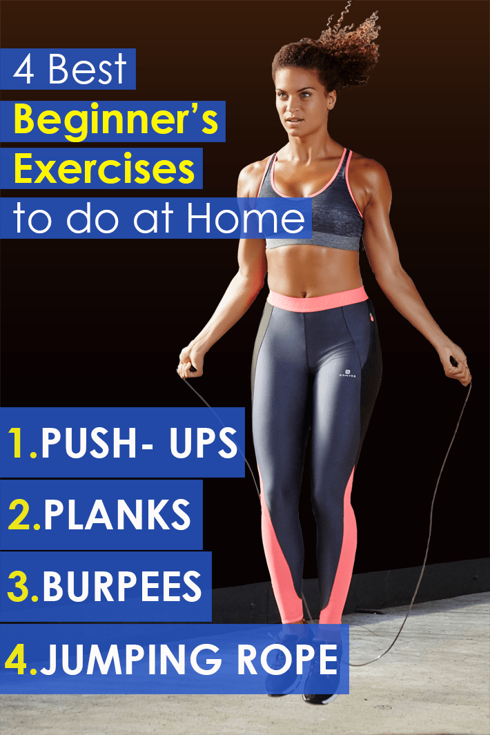 The 4 Best Beginner's Exercises to do at Home