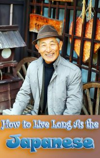 How to Live Long As the Japanese