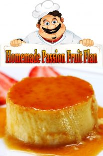 Homemade Passion Fruit Flan Recipe