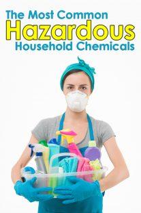 The Most Common Hazardous Household Chemicals