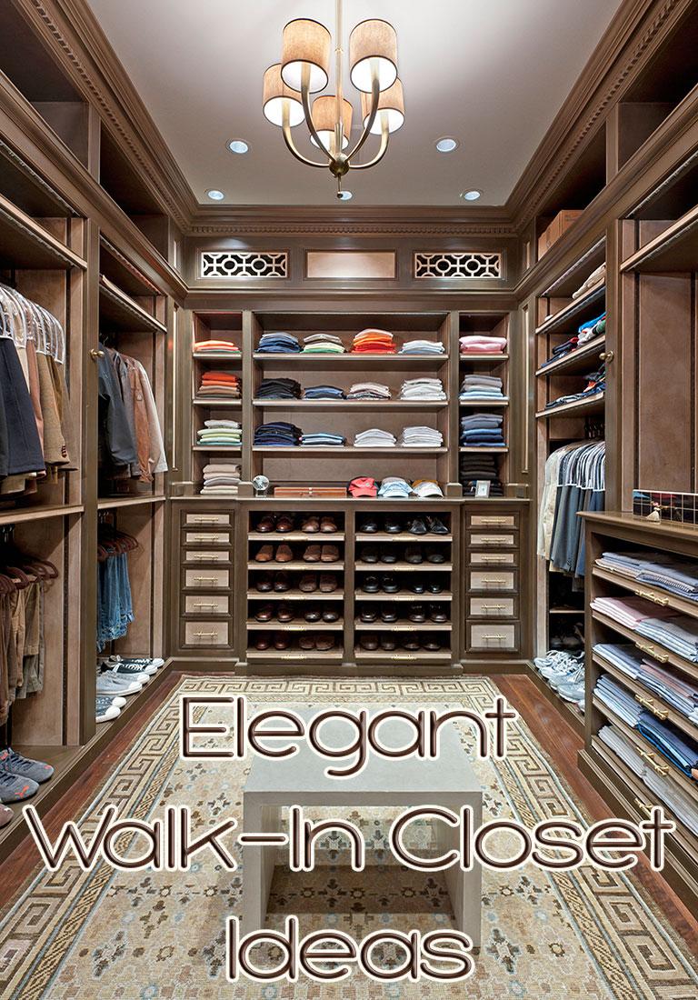 Elegant Walk In Closet Ideas