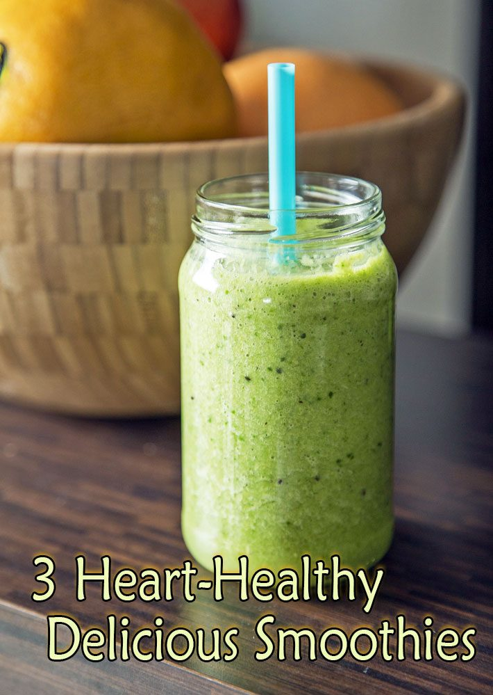 Three Delicious Smoothies to Boost Your Heart Health
