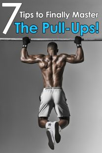 7 Tips to Finally Master The Pull-Ups!