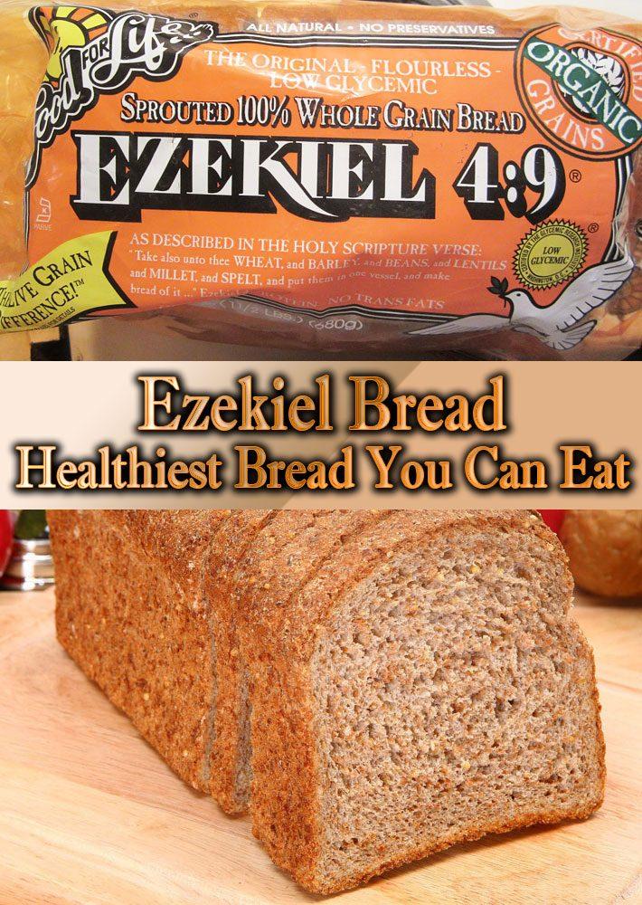 Ezekiel Bread – Healthiest Bread You Can Eat