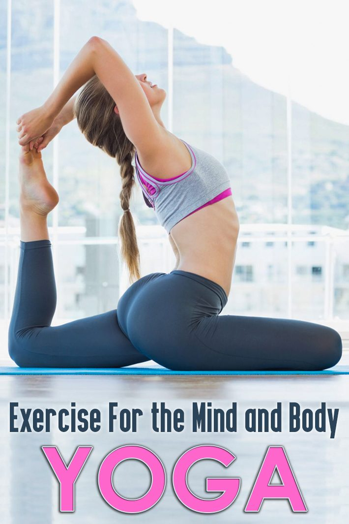 Yoga: Exercise For the Mind and Body