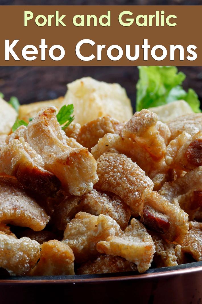 Pork and Garlic Keto Croutons