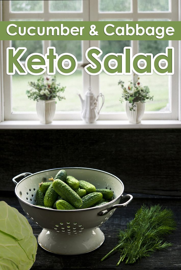 Keto Salad – Cabbage & Cucumber